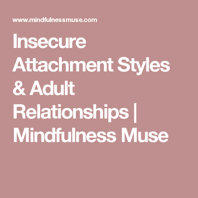 In adult beziehung stil attachment